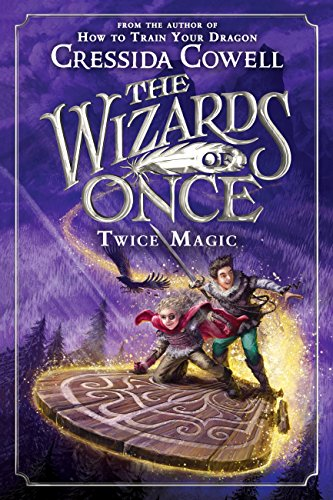 The Wizards of Once: Twice Magic ()