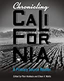 img - for Chronicling California: A Primary Source Reader book / textbook / text book
