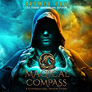 Magical Compass: A Supernatural Prison Story Audiobook