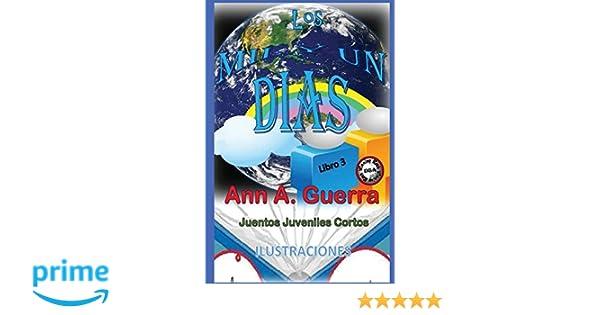 Los MIL y un DIAS (Con ilustraciones a colores): Cuentos Juveniles Cortos LIBRO 3 (Los MIL y un DIAS: Cuentos Juveniles Cortos: Ilustrado en colores) ...