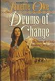 Drums of Change, Janette Oke, 1556618182