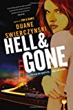 Hell and Gone, Duane Swierczynski, 0316133299