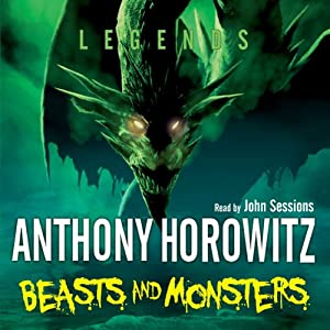 Legends: Beasts and Monsters Audiobook