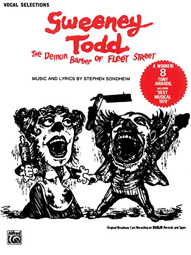 Sweeney Todd (The Demon Barber of Fleet Street) (Vocal Selections): Piano/Vocal