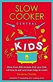 Slow Cooker Central Kids
