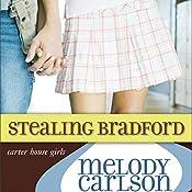 Stealing Bradford | Melody Carlson