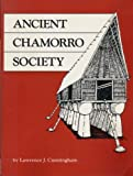 Ancient Chamorro Society, Cunningham, Lawrence J., 1880188066