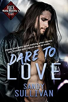 Dare to Love (Iron Rogue Book 1) by [Sullivan, Sandy]