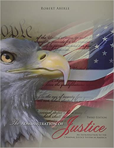 The administration of justice: an introduction to the criminal.
