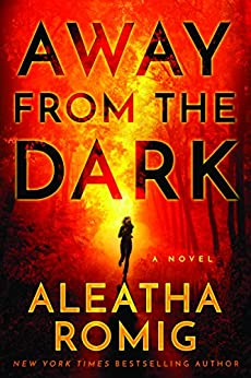 Away from the Dark (The Light Series Book 2) by [Romig, Aleatha]