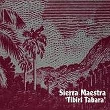 TIBIRI TABARA by Sierra Maestra (1997-11-10)