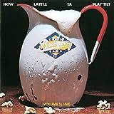 How Late'll Ya Play 'Till? (Vol 1 - Live)