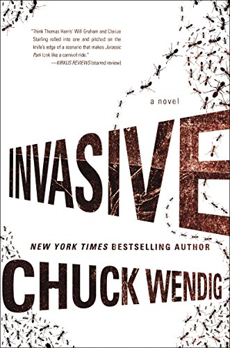 Invasive: A Novel by [Wendig, Chuck]