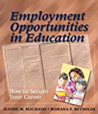 Employment Opportunities in Education 9781418001056