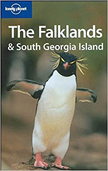 Lonely Planet The Falklands & South Georgia Island (Regional Guide)