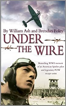 Under the Wire by [Ash, William, Foley, Brendan]