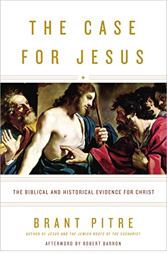 The Case for Jesus: The Biblical and Historical Evidence for Christ cover