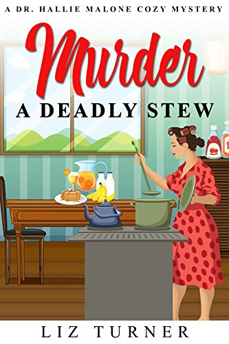 Download for free COZY MYSTERY: Murder-A Deadly Stew