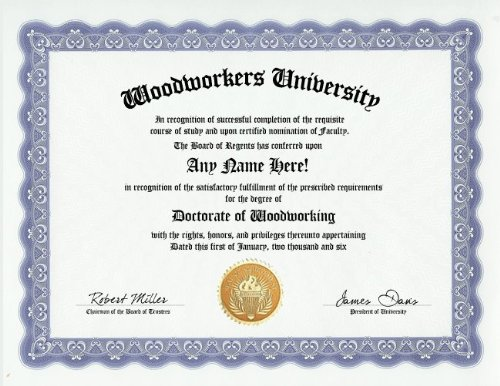 Woodworking Woodworker Degree: Custom Gag Wood Working Diploma Doctorate Certificate (Funny Customized Joke Gift - Novelty Item) -