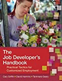 img - for The Job Developer's Handbook: Practical Tactics for Customized Employment book / textbook / text book