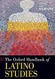 The Oxford Handbook of Latino Studies (Oxford Handbooks)