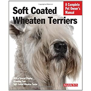 Soft Coated Wheaten Terriers (Complete Pet Owner's Manual) 10