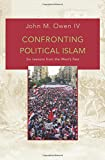 Confronting Political Islam: Six Lessons from the West's Past