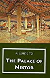 img - for A Guide to the Palace of Nestor, Mycenaean Sites in Its Environs, and the Chora Museum (Guides) book / textbook / text book