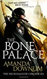 The Bone Palace, Amanda Downum, 1841498157