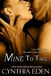 Mine To Take (Mine - Romantic Suspense Book 1) (English Edition)