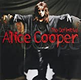 The Definitive Alice Cooper