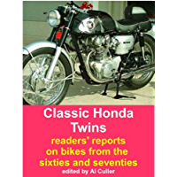 Classic Honda Twins: rider's reports on sixties and seventies motorcycles