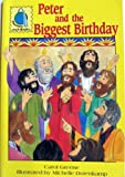 Peter and the Biggest Birthday, Carol Green, 0570075076