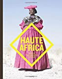 Haute Africa: People, Photography, Fashion