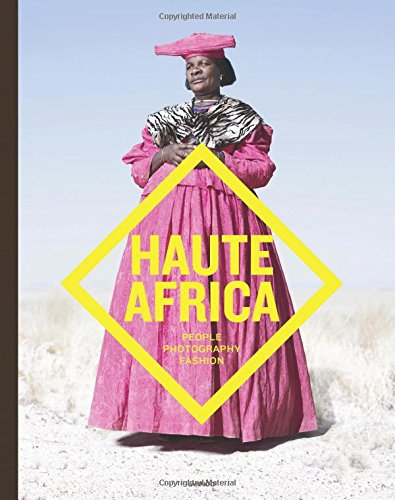 Search : Haute Africa: People. Photography. Fashion