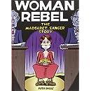 Woman Rebel: The Margaret Sanger Story