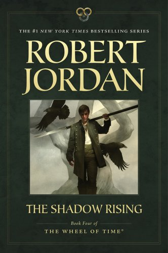 The Shadow Rising: Book Four of 'The Wheel of Time' (Wheel Of Time Movie)