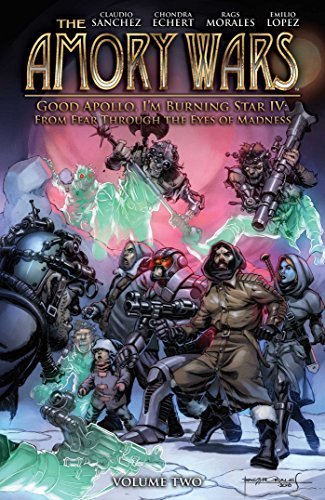 The Amory Wars: Good Apollo I'm Burning Star IV Vol. 2 [Sanchez, Claudio - Echert, Chondra] (Tapa Blanda)