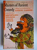 Masters of Ancient Comedy, Lionel Casson, 0308600169