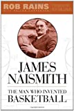 James Naismith, Rob Rains, 1439901341