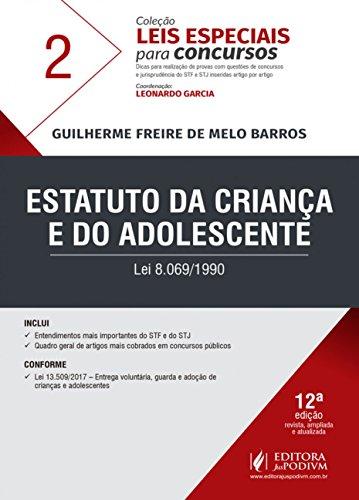 Estatuto da Criança e do Adolescente: lei 8.069/1990