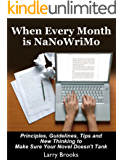 When Every Month is NaNoWriMo