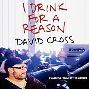 I Drink for a Reason Audiobook