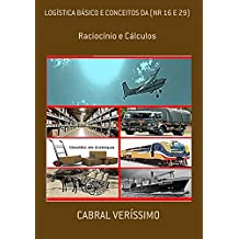 LogÍstica BÁsico E Conceitos Da (Nr 16 E 29) (Portuguese Edition)