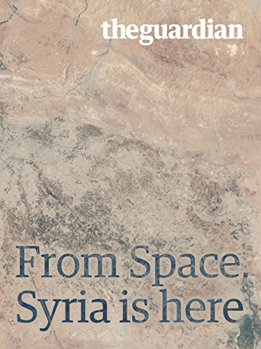 From Space  Syria Is Here