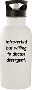 Introverted But Willing To Discuss Detergent - 20oz Stainless Steel Water Bottle, White