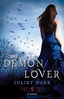 The Demon Lover: A Novel (Fairwick Trilogy Book 1) by [Dark, Juliet]