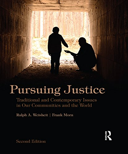 Download Pursuing Justice: Traditional and Contemporary Issues in Our Communities and the World Pdf