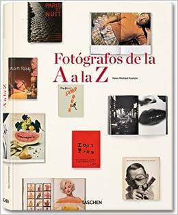Descargar Libros Torrent Fotógrafos De La A A La Z PDF Gratis En Español