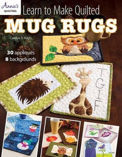 Annies Learn to Make Quilted Mug Rugs